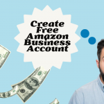 Create Free Amazon Business Account